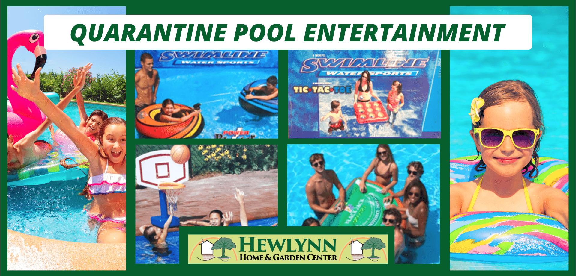 Quarantine Pool Entertainment