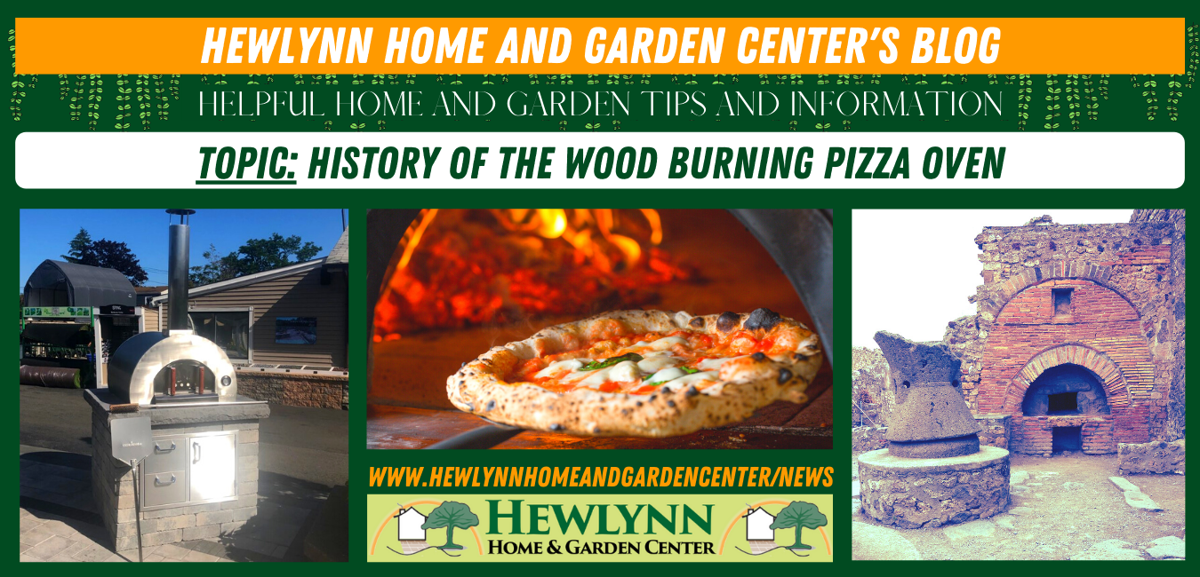 HISTORY OF THE WOOD BURNING PIZZA OVEN