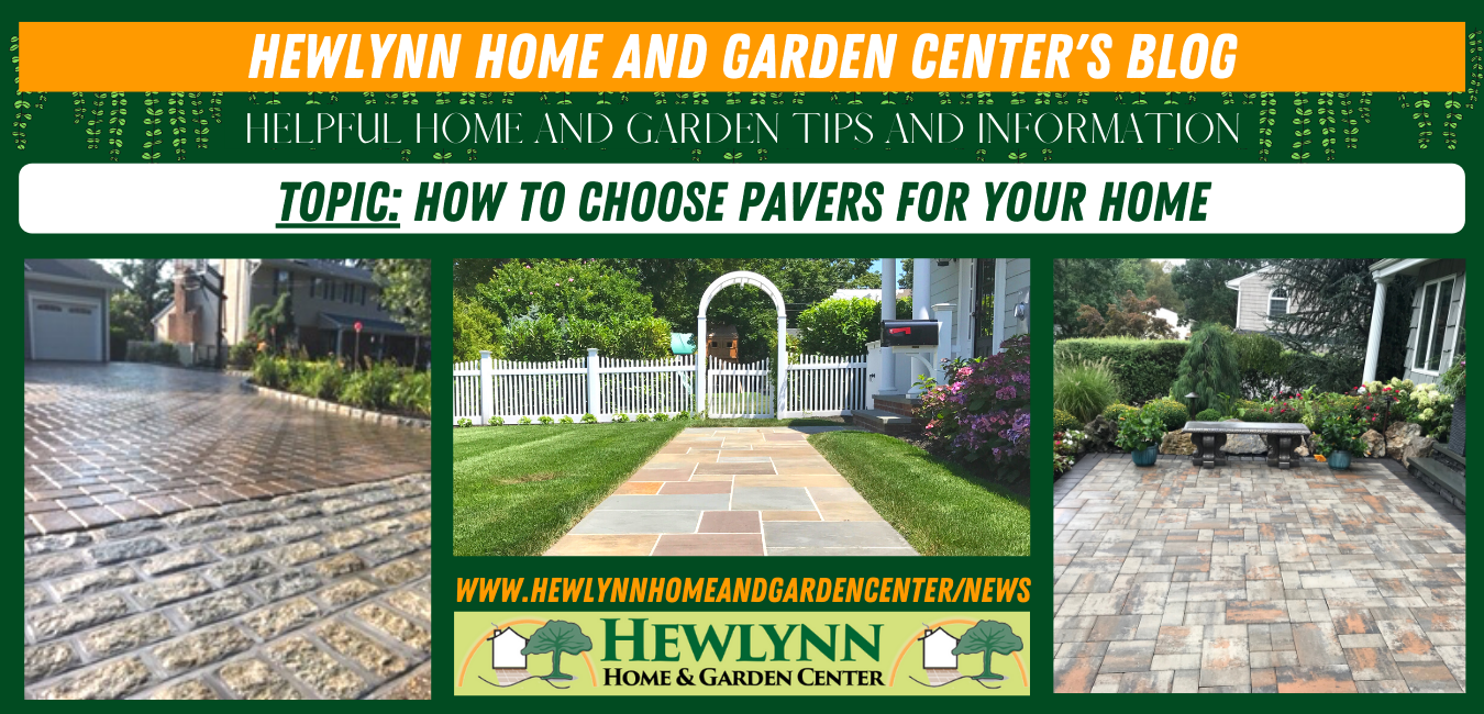 HOW TO CHOOSE PAVERS FOR YOUR HOME